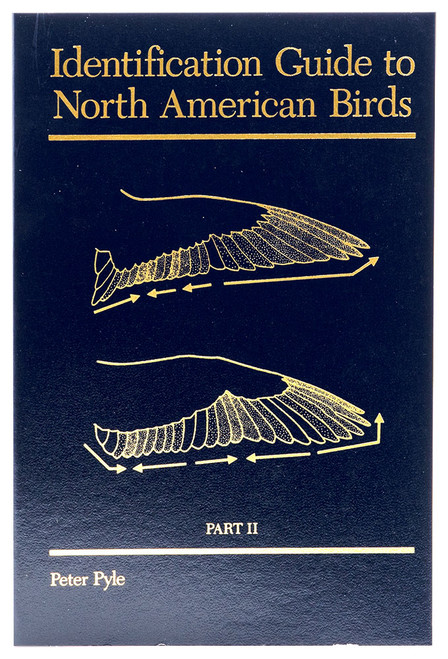 Identification Guide to North American Birds,Part II