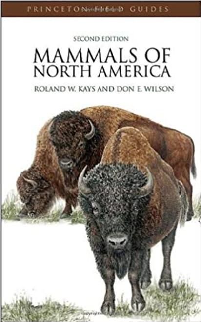 Mammals of North America: Second Edition (Princeton Field Guides)