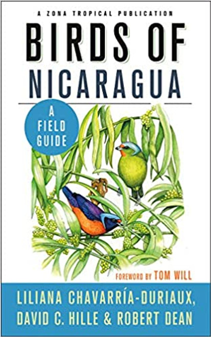Birds of Nicaragua: A Field Guide