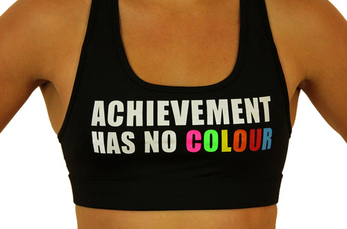 'ACHIEVEMENT HAS NO COLOUR' Sports Bra