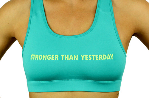 'STRONGER THAN YESTERDAY' Sports Bra