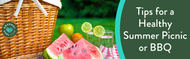 Tips for a Healthy Summer Picnic or BBQ