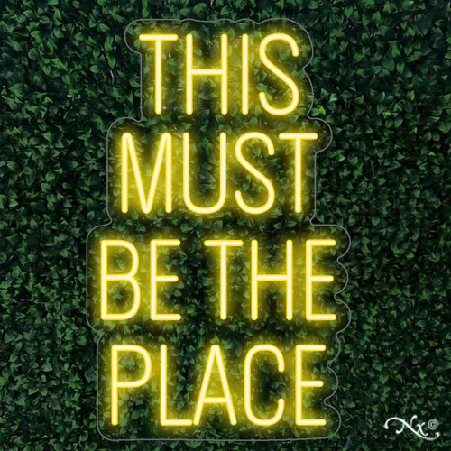 This Must Be The Place 20x32x1in. LED Neon Flex Sign-LF062