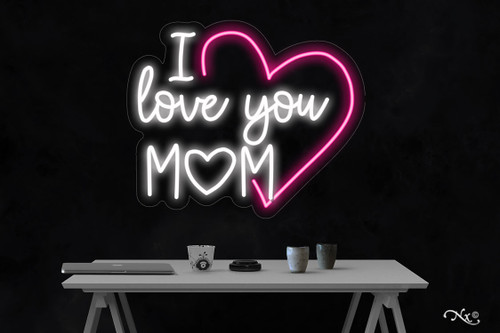 I love you mom 20x24x1in. LED Neon Flex Sign-LF216