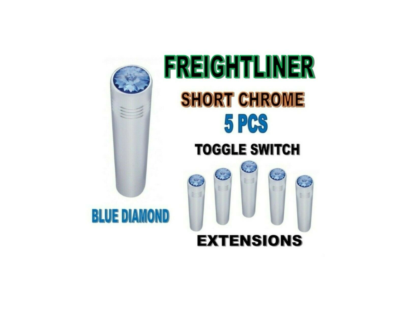 Toggle Switch Ext. Short Chrome - BLUE Diamond (X5) FREIGHTLINER