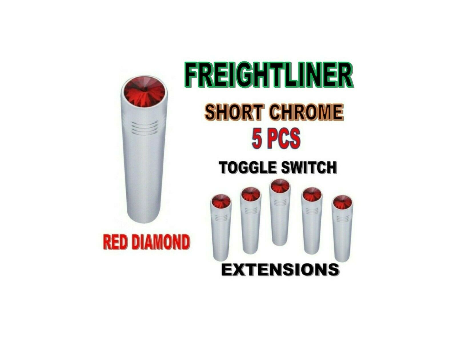 Toggle Switch Ext. Short Chrome - RED Diamond (X5) FREIGHTLINER