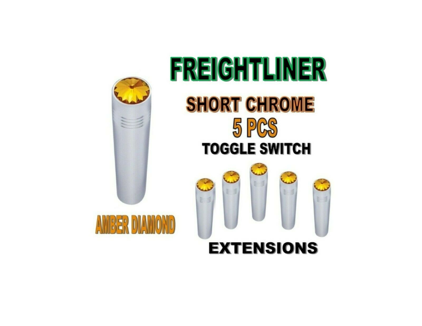 Toggle Switch Ext. Short Chrome - AMBER Diamond (X5) FREIGHTLINER