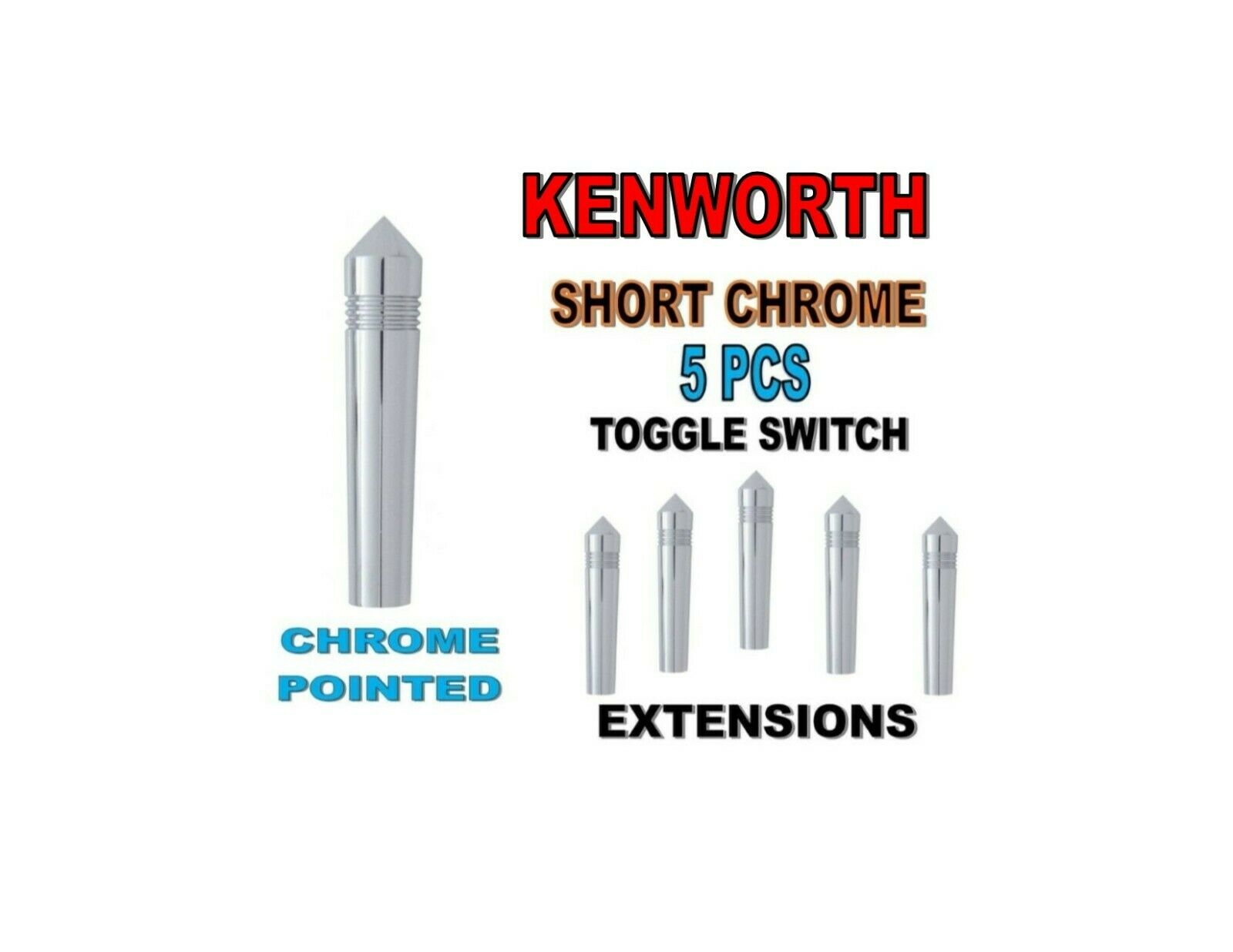 Toggle Switch Ext. Short Chrome - Chrome POINTED (X5) KENWORTH