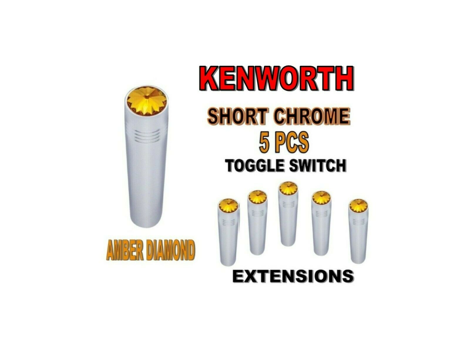 Toggle Switch Ext. Short Chrome - AMBER Diamond (X5) KENWORTH