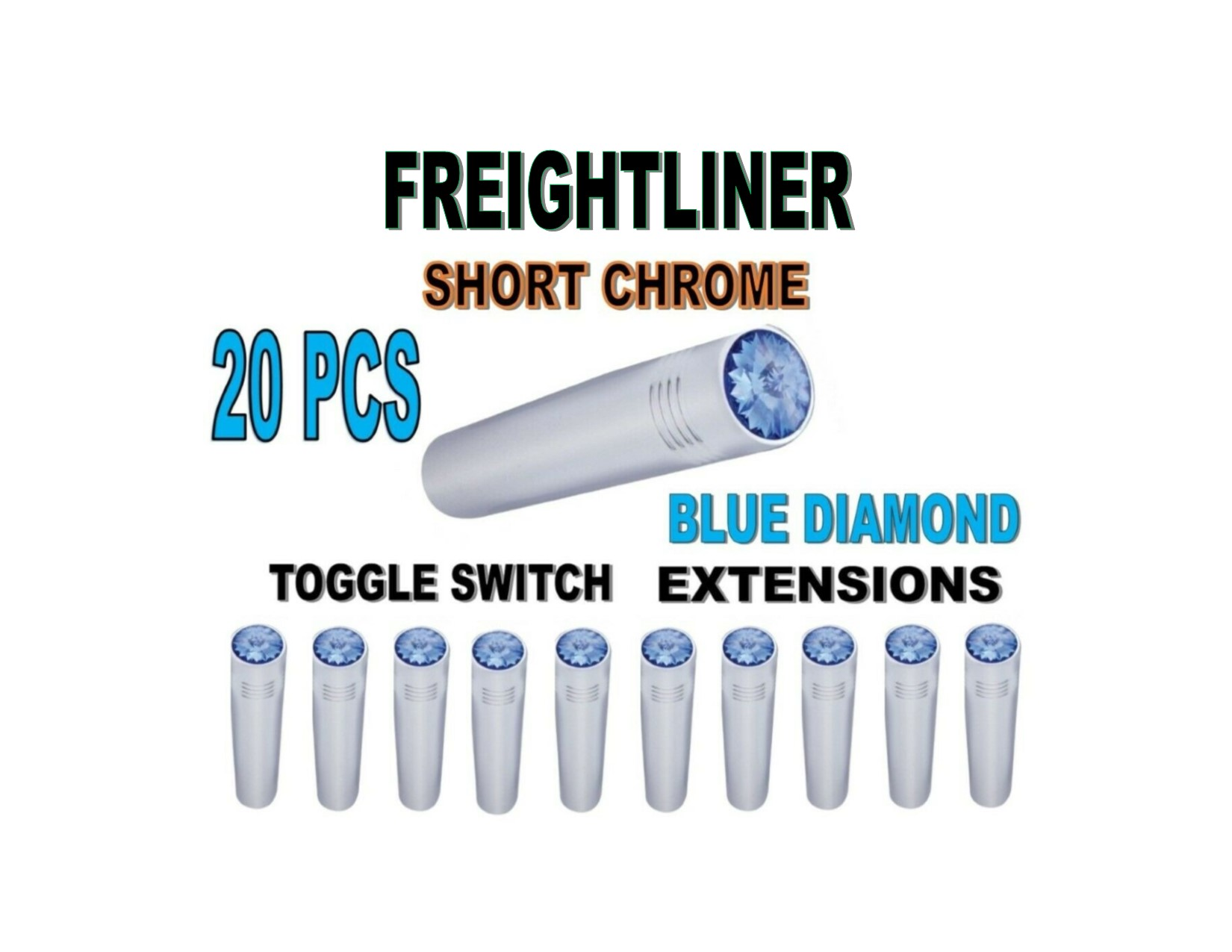Toggle Switch Ext. Short Chrome - BLUE Diamond (X20) FREIGHTLINER