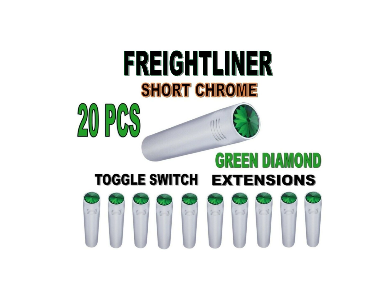 Toggle Switch Ext. Short Chrome - GREEN Diamond (X20) FREIGHTLINER