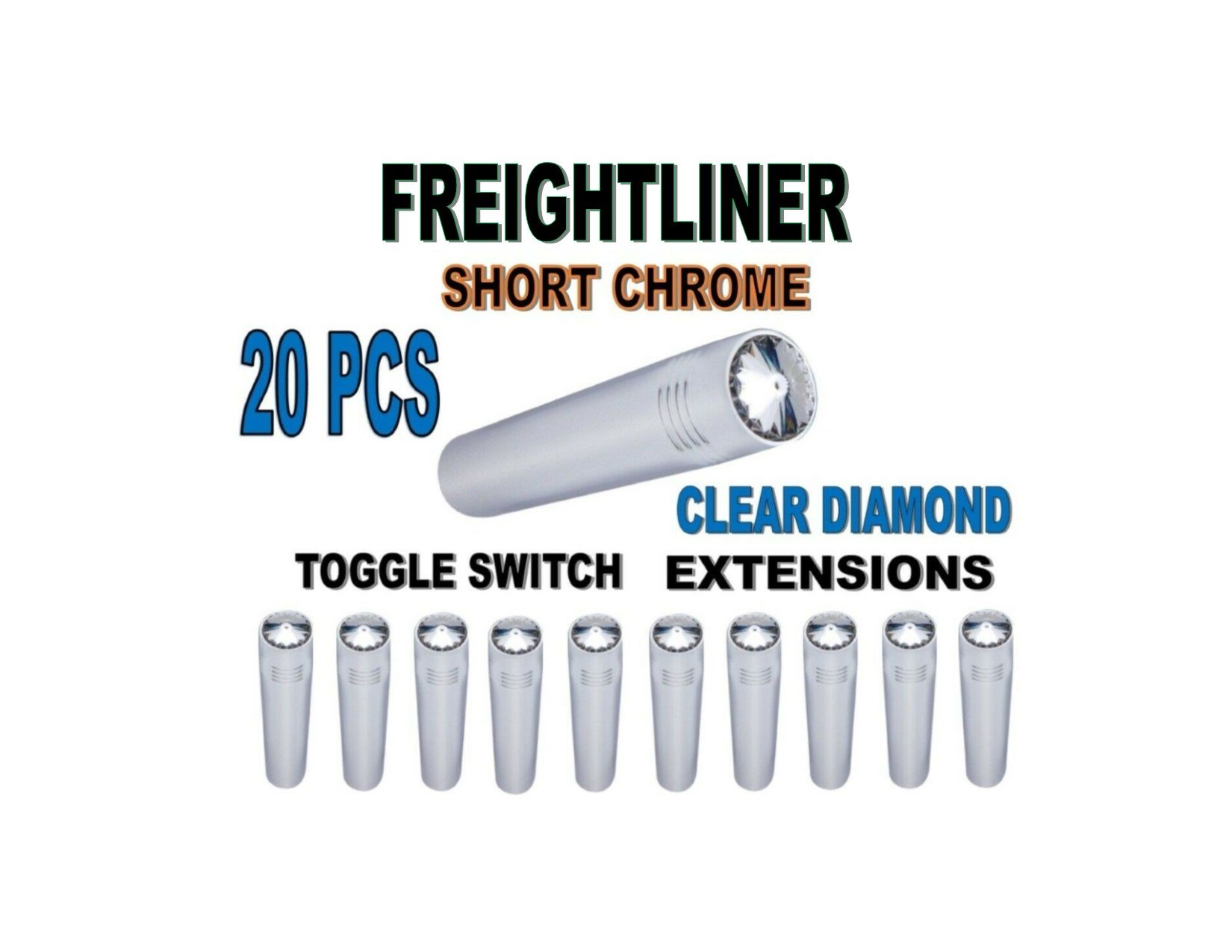 Toggle Switch Ext. Short Chrome - CLEAR Diamond (X20) FREIGHTLINER