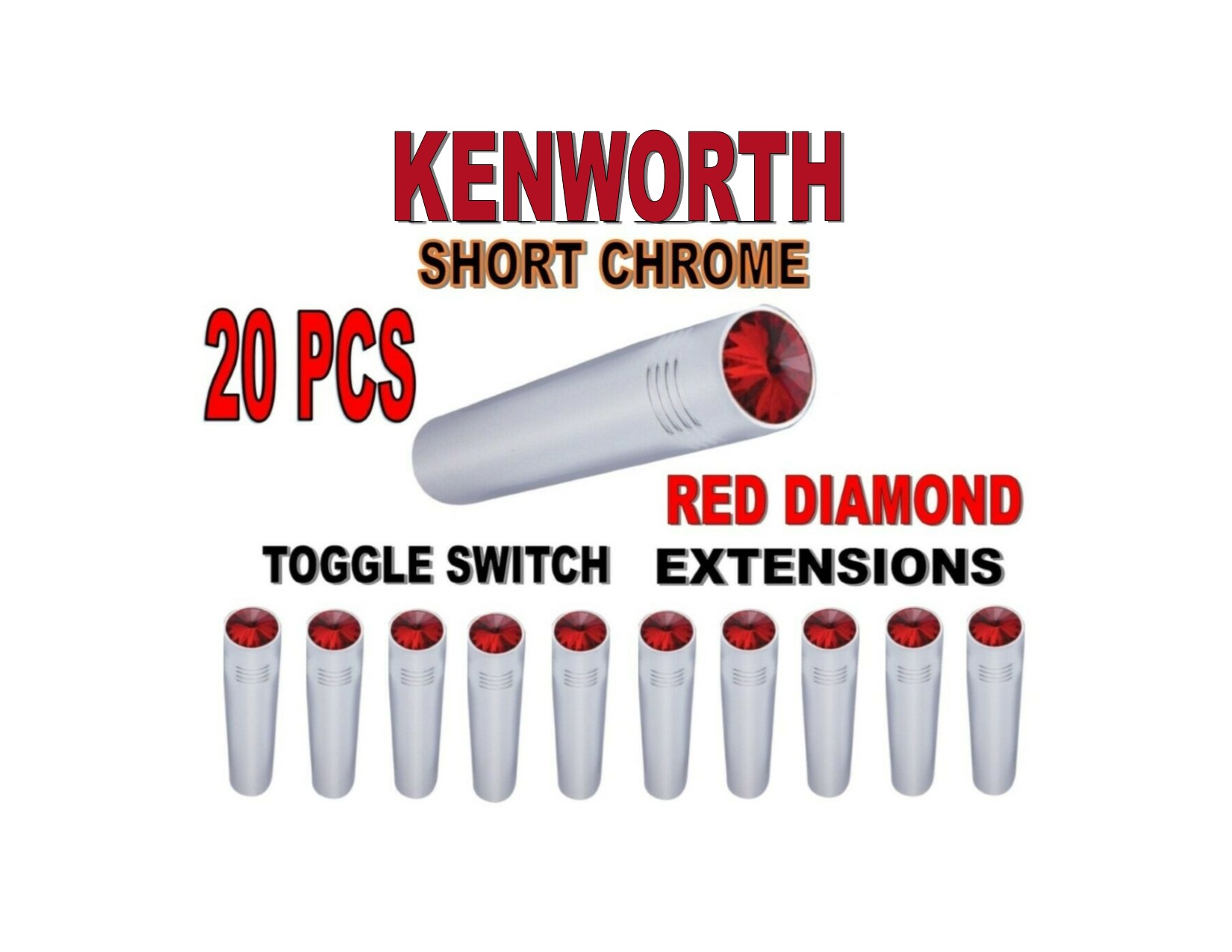 Toggle Switch Ext. Short Chrome - RED Diamond (X20) KENWORTH