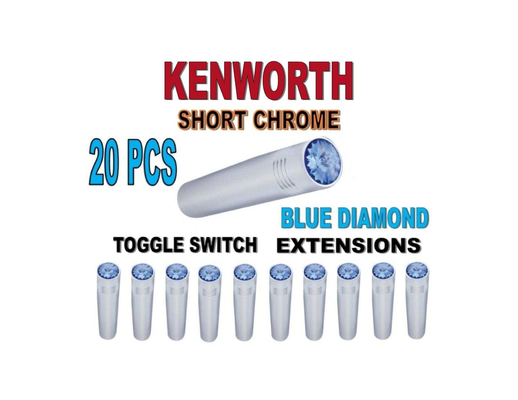 Toggle Switch Ext. Short Chrome - BLUE Diamond (X20) KENWORTH