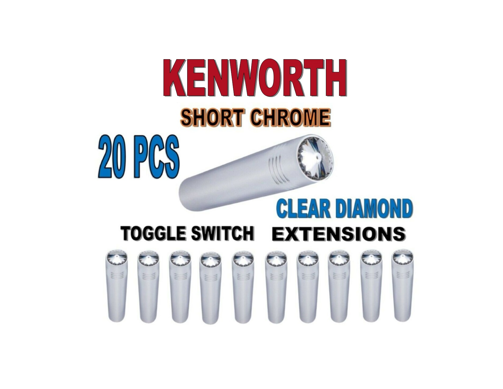 Toggle Switch Ext. Short Chrome - CLEAR Diamond (X20) KENWORTH