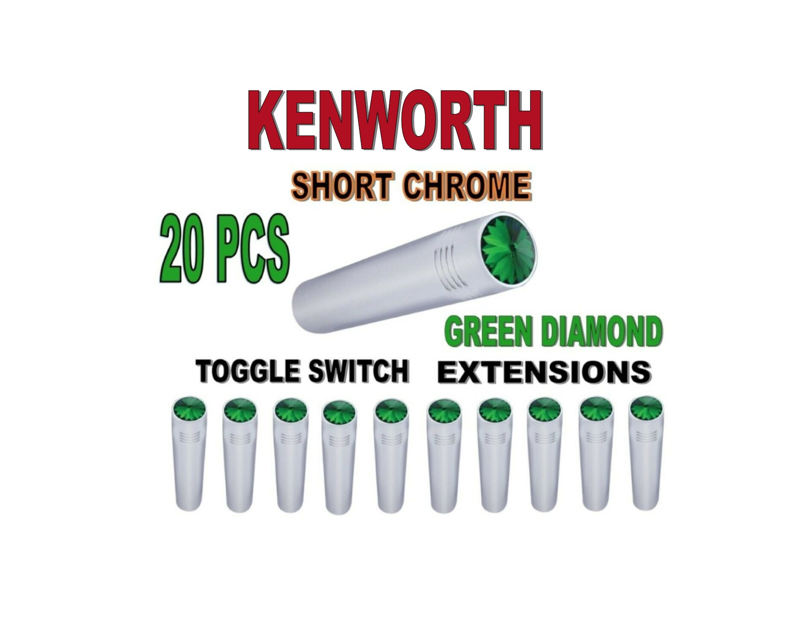 Toggle Switch Ext. Short Chrome - GREEN Diamond (X20) KENWORTH