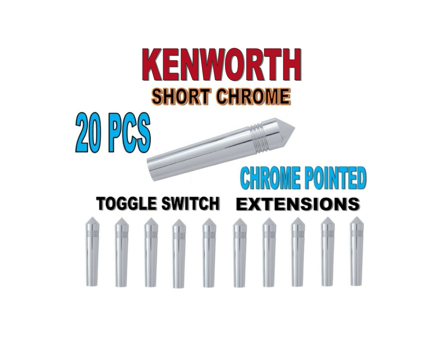 Toggle Switch Ext. Short Chrome - Chrome POINTED (X20) KENWORTH