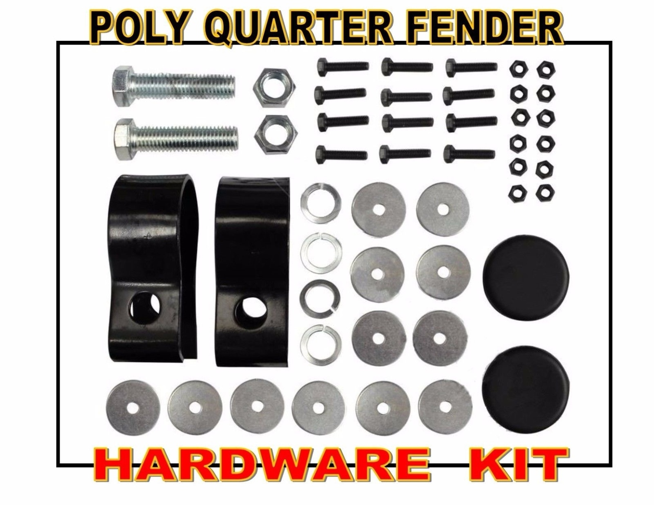 HARDWARE KIT For Poly Quarter Fenders -  Clamps - Washers - Bolts - End Caps
