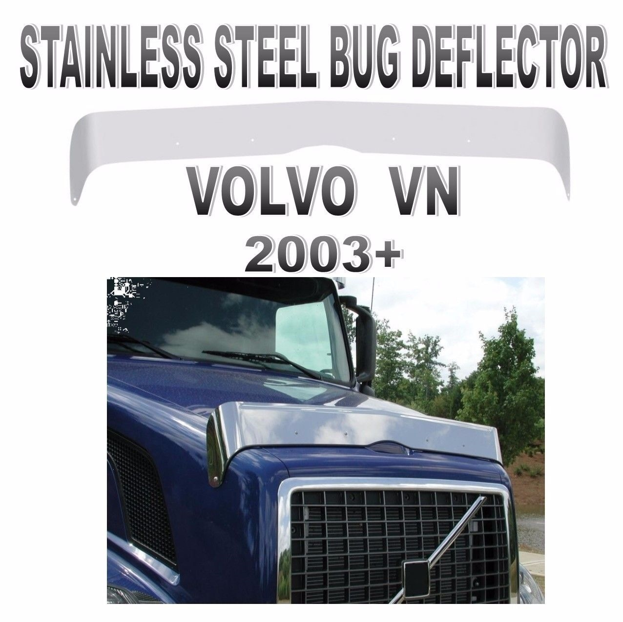 VOLVO VN Stainless Steel Bug Deflector (2003+ or Newer)