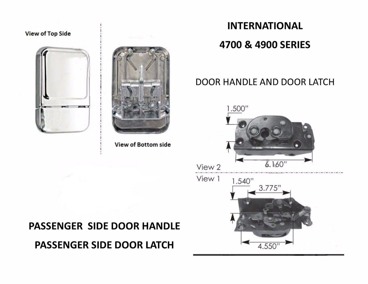 International 4700,4900 Series PASSENGER SIDE Door Handle & Door Latch