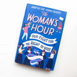 Young Readers The Woman's Hour Signed by Elaine Weiss