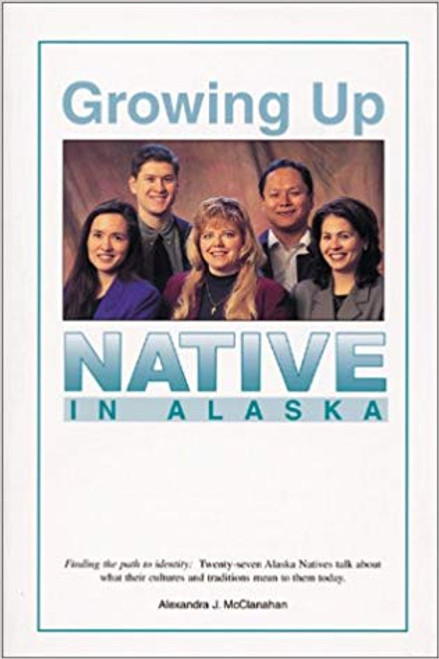 Growing up Native In Alaska