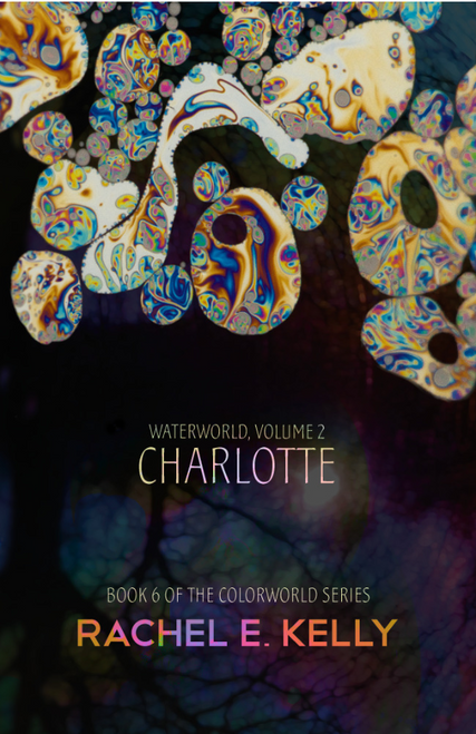 Waterworld, Vol. 2: Charlotte (Colorworld 6.2)