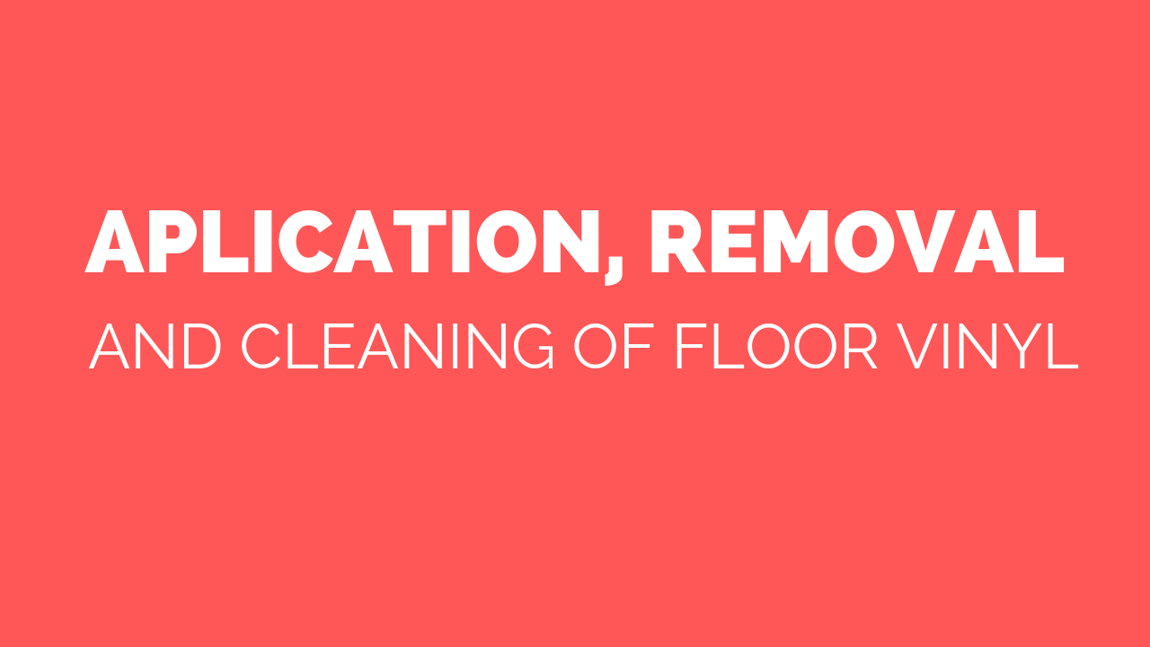 removable-application-removal-and-cleaning-of-floor-vinyl.png