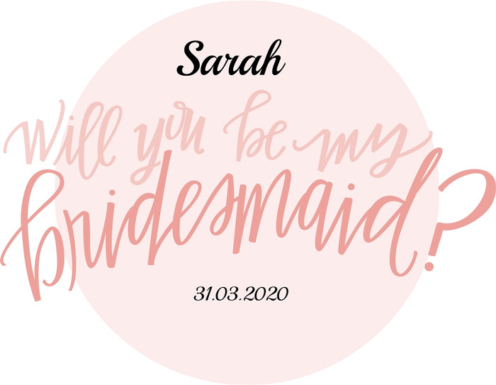 Will you be my Bridesmaid? Pink Background