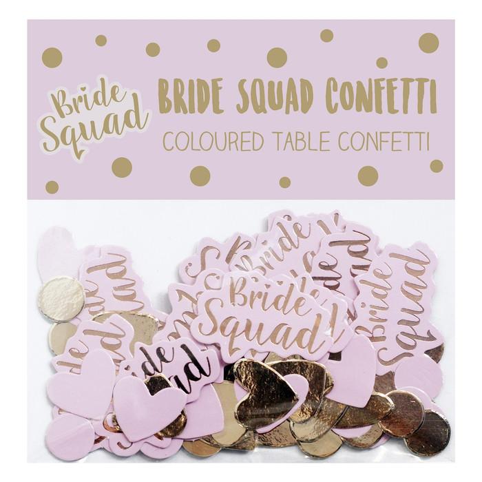 Confetti, Bride Squad