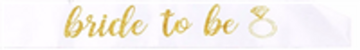 Sash, Satin White Bride to be with Glitter Gold Lettering (1)