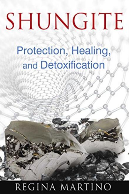 Shungite Protection, Healing and Detoxification