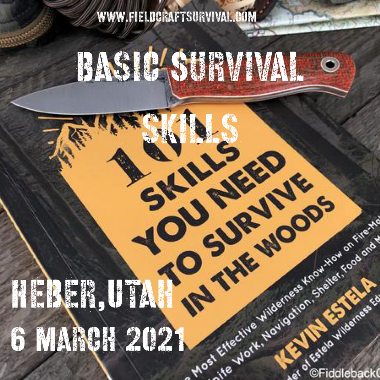 Basic Survival Skills Class 6 March 2021 (Heber, Utah)