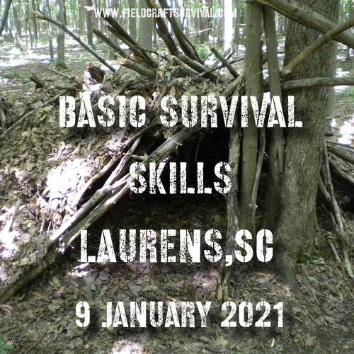 Basic Survival Skills Class 9 January 2021 (Laurens SC)