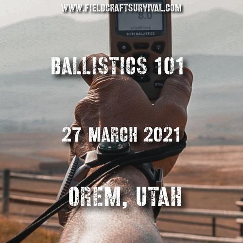 Ballistics 101 with Kevin Owens, 27 March 2021 (Orem,Utah)