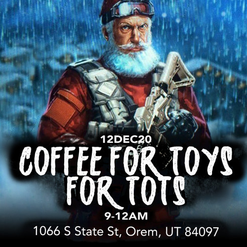 COFFEE FOR TOYS FOR TOTS 12DEC20