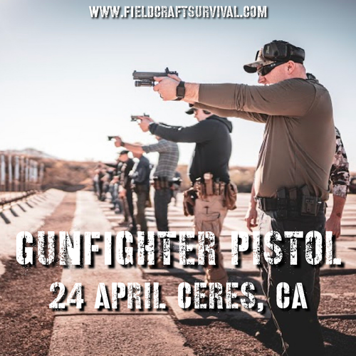 Gun Fighter Pistol Level 1: 24 April 2021 (Ceres, CA)