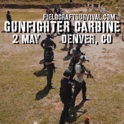 Gun Fighter Carbine Level 1: 2 May 2021 (Denver, CO)