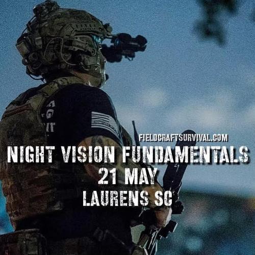 Night Vision Fundamentals: 21 May 2021 (Laurens, SC)