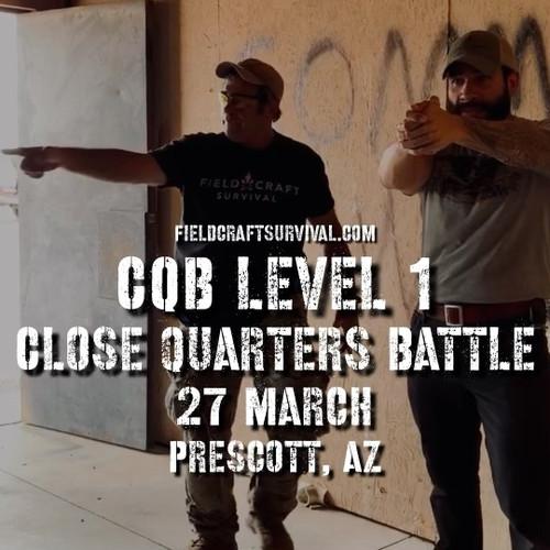 Close Quarters Battle Level 1: 27 March 2021 (Prescott, AZ)
