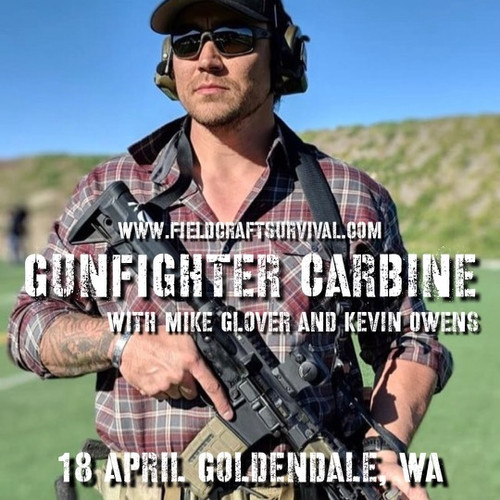 Gun Fighter Carbine Level 1: 18 April 2021 (Goldendale, WA) with Mike Glover