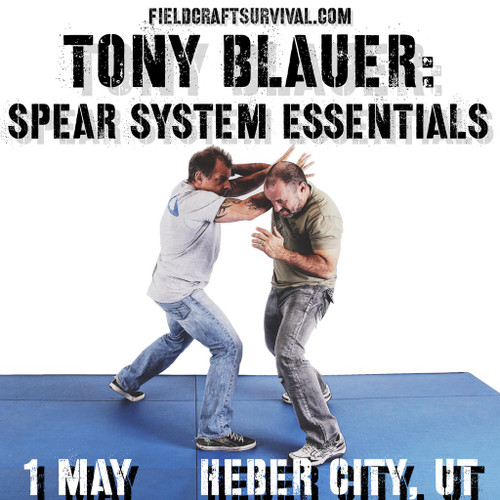 Tony Blauer: SPEAR System Essentials: 1 May 2021 (Heber City, UT)