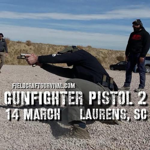 Gun Fighter Pistol Level 2: 14 March 2021 (Laurens, SC)