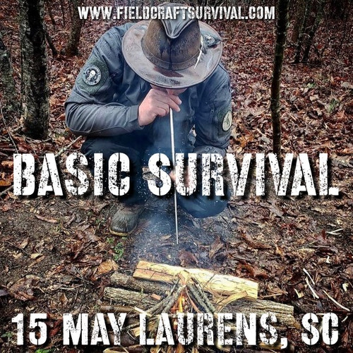 Basic Survival : 15 May 2021 (Laurens, SC)