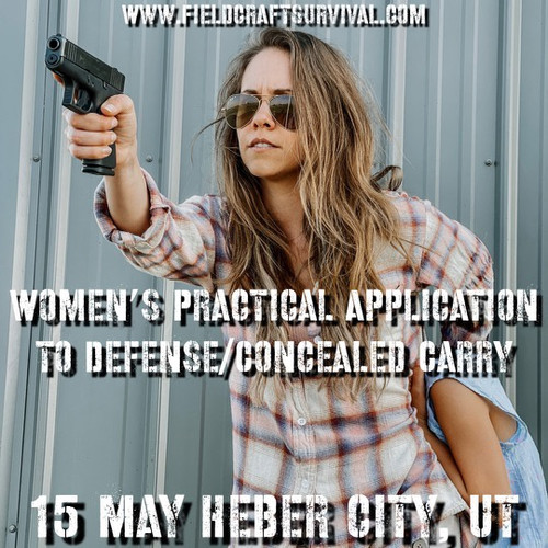 Womens Practical Application to Defense/Concealed Carry: 15 May 2021 (Heber City, UT)
