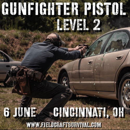 Gun Fighter Pistol Level 2: 6 June 2021 (Cincinnati, OH)