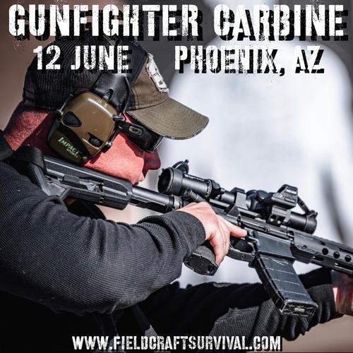 Gun Fighter Carbine Level 1: 12 June 2021 (Phoenix, AZ)