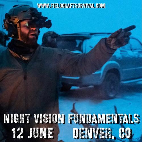Night Vision Fundamentals: 12 June 2021 (Denver, CO)
