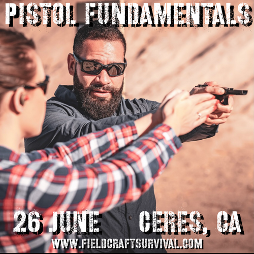 Pistol Fundamentals: 26 June 2021 (Ceres, CA)
