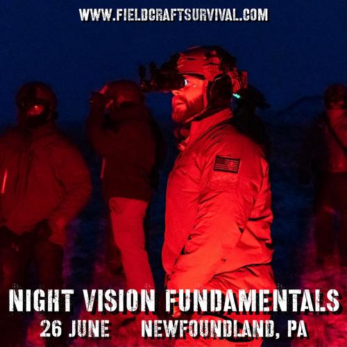 Night Vision Fundamentals: 26 June 2021 (Newfoundland, PA)
